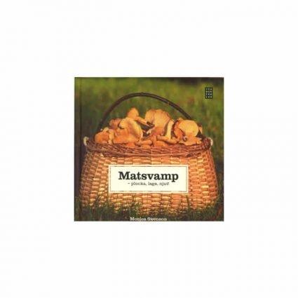 Matsvamp - plocka, laga, njut!