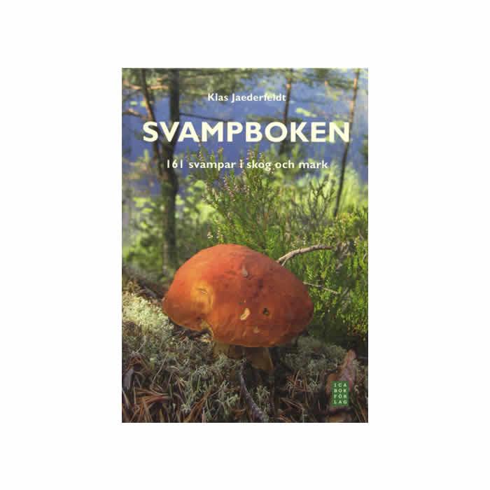 Svampboken - 161 svampar i skog och mark
