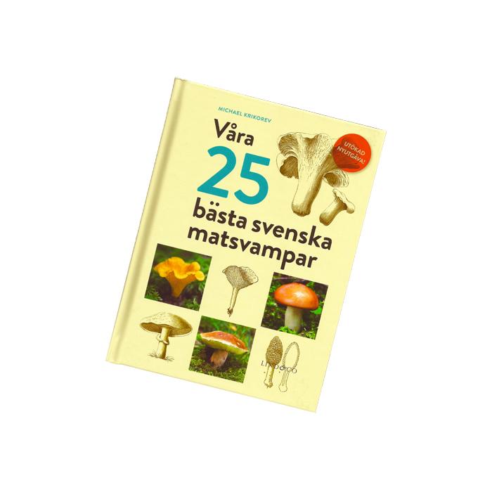 Våra 25 bästa svenska matsvampar